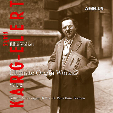 AE-10171 Karg-Elert - Ultimate Organ Works Vol.2