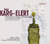 Karg-Elert - Ultimate Organ Works Vol.5
